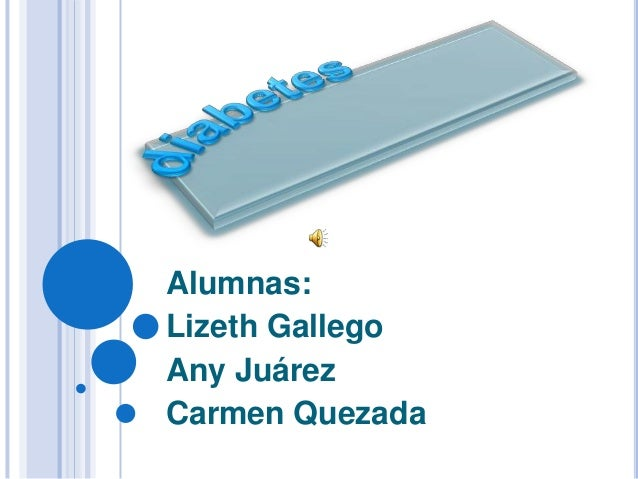 Alumnas: Lizeth Gallego Any Juárez Carmen Quezada