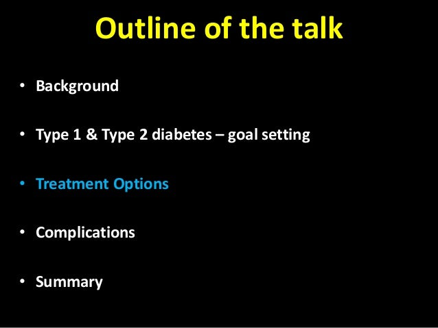type 2 diabetes outline Help patients with type 2 diabetes achieve their glycemic goals  outlines six  steps for developing an efficient team-based approach to managing diabetes.