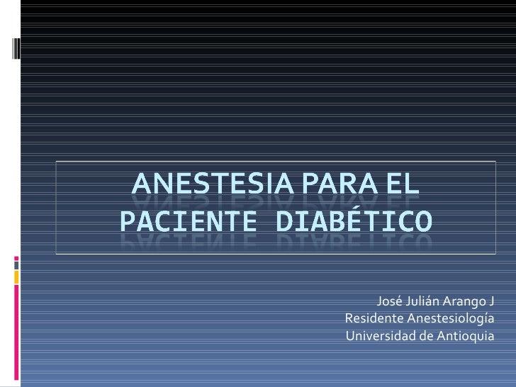 Diabetes y anestesia 2010 junio
