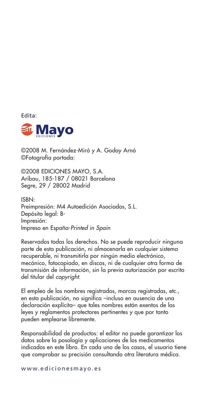 Edita:     ©2008 M. Fernández-Miró y A. Goday Arnó ©Fotografía portada:  ©2008 EDICIONES MAYO, S.A. Aribau, 185-187 / 0802...