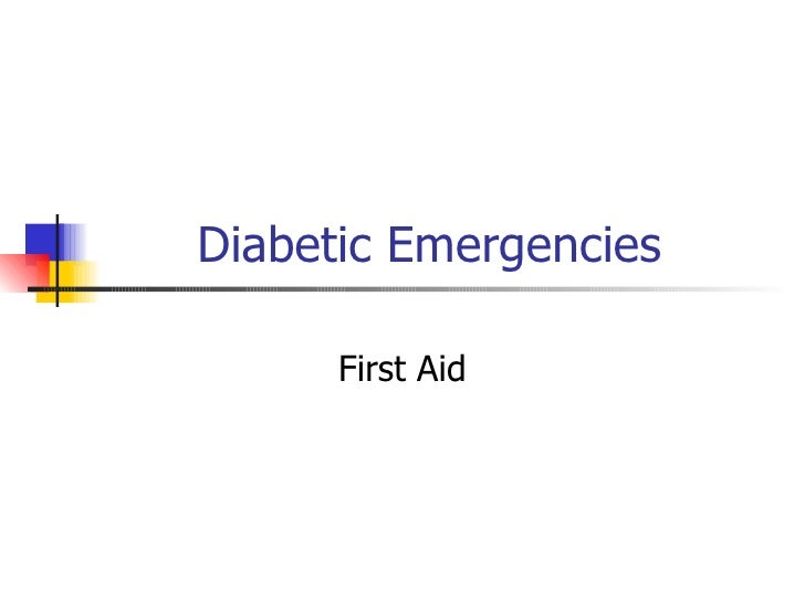 Diabetic Emergencies First Aid