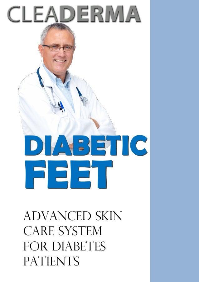 DIABETICFEETDIABETICFEETAdvanced SkinCare SystemFor DiabetesPatients