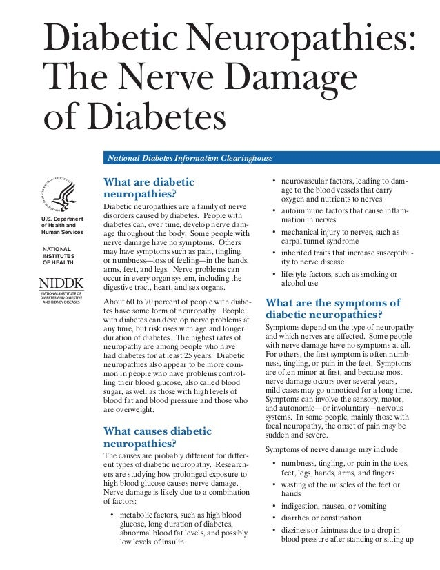 Diabetic Neuropathies: The Nerve Damage of Diabetes National Diabetes Information Clearinghouse  What are diabetic neuropa...
