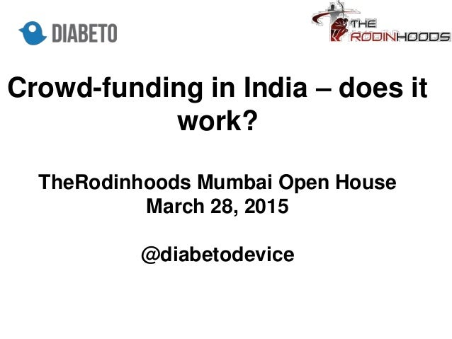 does crowdfunding work in india the rodinhood open house mumbai. Black Bedroom Furniture Sets. Home Design Ideas