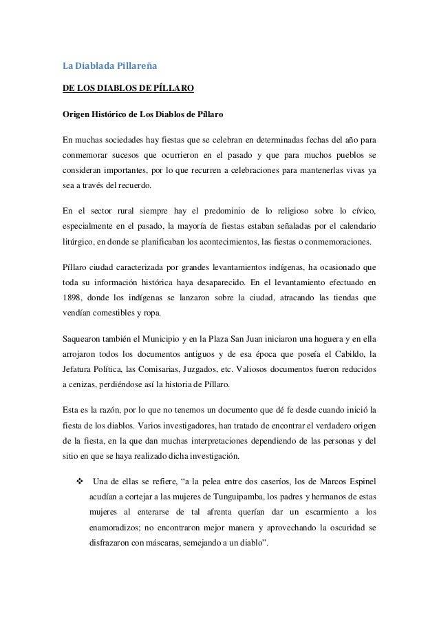 La Diablada PillareñaDE LOS DIABLOS DE PÍLLAROOrigen Histórico de Los Diablos de PíllaroEn muchas sociedades hay fiestas q...