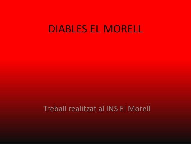 DIABLES EL MORELL Treball realitzat al INS El Morell