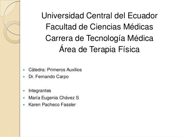 Universidad Central del Ecuador           Facultad de Ciencias Médicas           Carrera de Tecnología Médica             ...