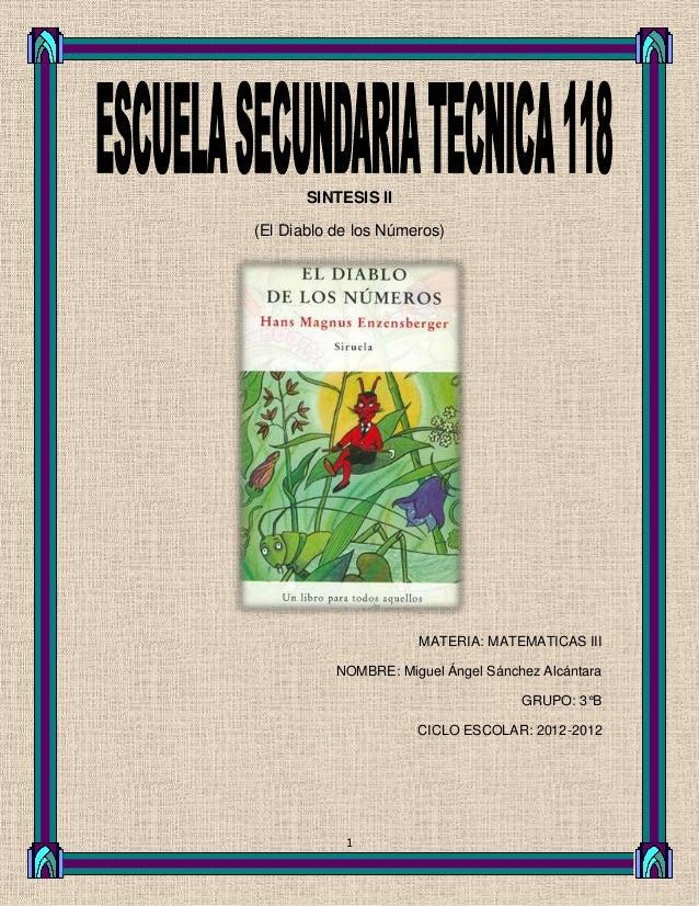 SINTESIS II(El Diablo de los Números)                      MATERIA: MATEMATICAS III           NOMBRE: Miguel Ángel Sánchez...