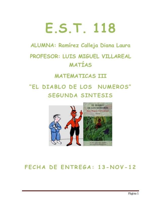 E.S.T. 118 ALUMNA: Ramírez Calleja Diana Laura PROFESOR: LUIS MIGUEL VILLAREAL              MATÍAS         MATEMATICAS III...