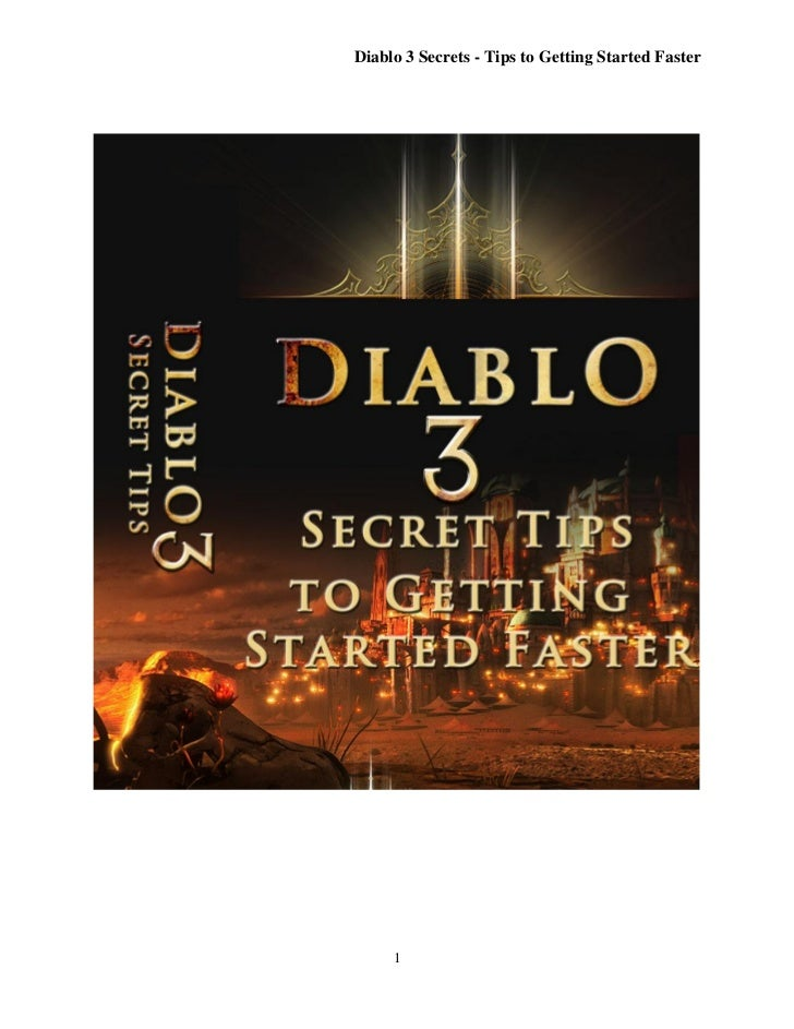 Diablo 3 Secrets - Tips to Getting Started Faster     1