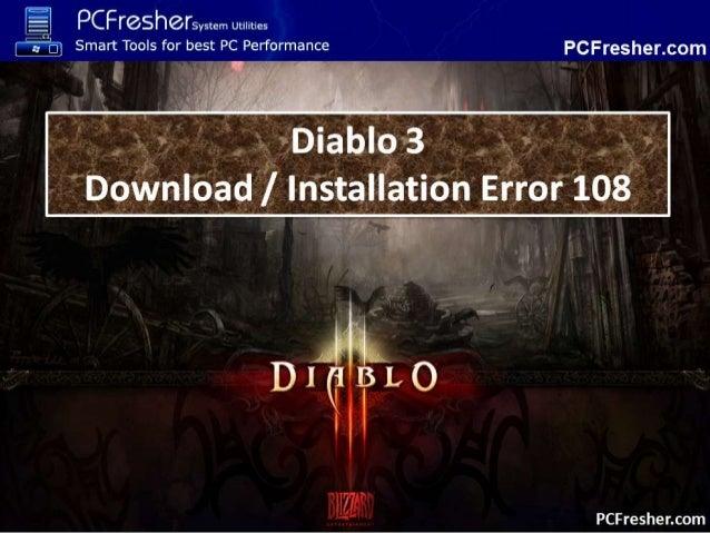 Diablo 3 Error 108 Repair Tool - Click Here