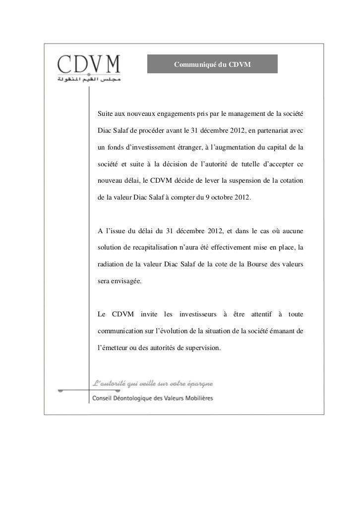 Communiqué du CDVMSuite aux nouveaux engagements pris par le management de la sociétéDiac Salaf de procéder avant le 31 dé...