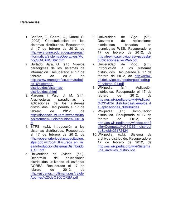 Referencias.   1. Benítez, E., Cabral, C., Cabral, S.     6. Universidad        de        Vigo.     (s.f.).      (2002). C...