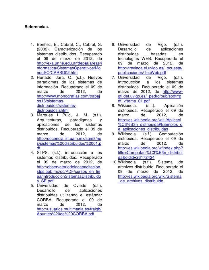 Referencias.   1. Benítez, E., Cabral, C., Cabral, S.     6. Universidad        de        Vigo.    (s.f.).      (2002). Ca...