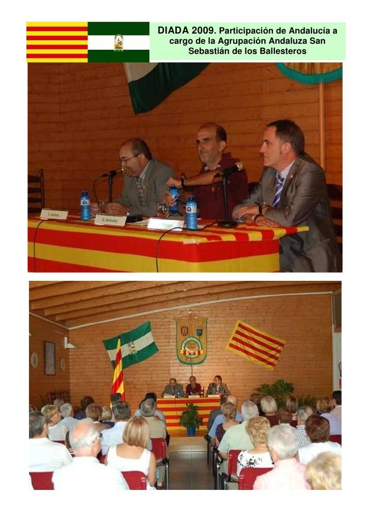 DIADA 2009. Participación de Andalucía a   cargo de la Agrupación Andaluza San       Sebastián de los Ballesteros