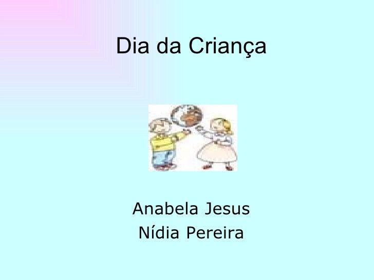 Dia da Criança Anabela Jesus Nídia Pereira