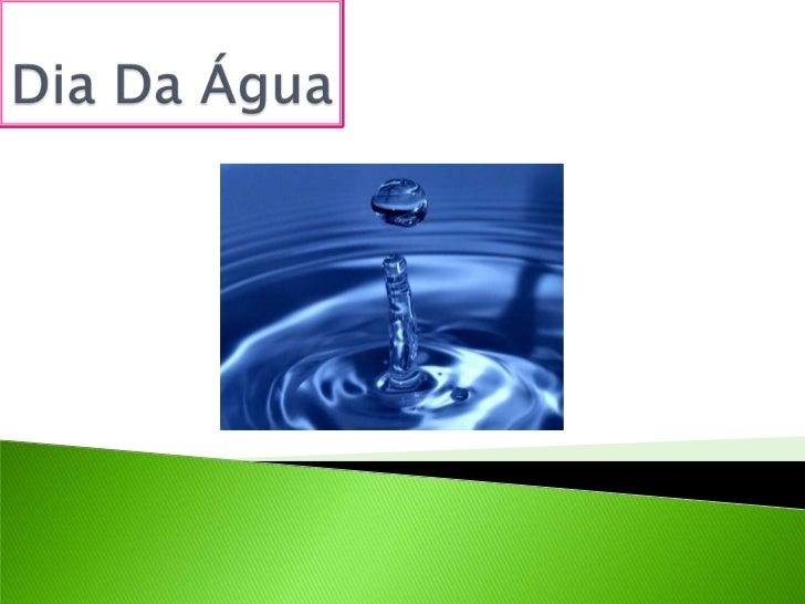 Dia Da Água<br />