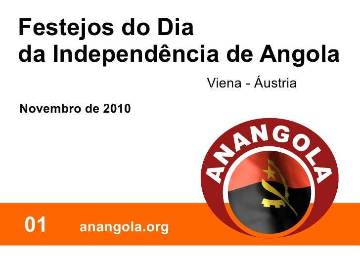 Festejos do Dia da Independência de Angola                        Viena - Áustria Novembro de 2010     01      anangola.org
