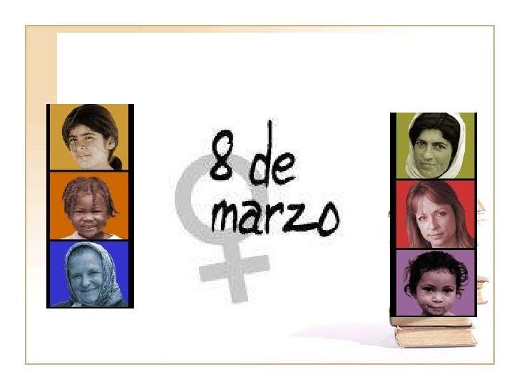 8 de marzo    Día Internacional da     Muller Traballadora, aínda     que ultimamente tende a ser     coñecido como Día  ...