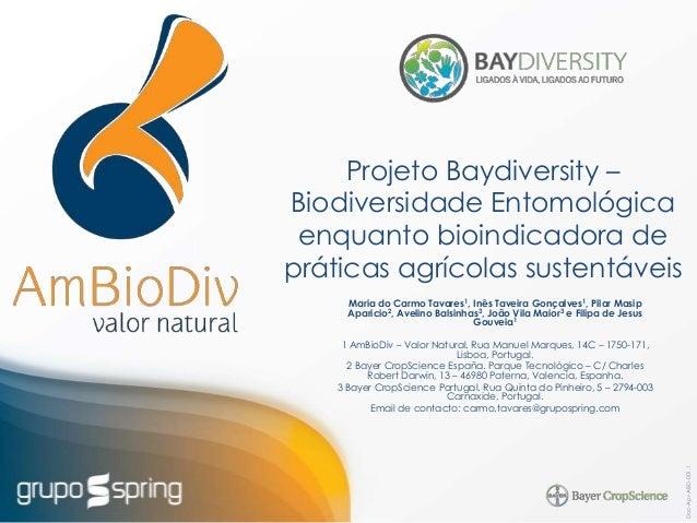 Doc-Apr-ABD-001.1 Projeto Baydiversity – Biodiversidade Entomológica enquanto bioindicadora de práticas agrícolas sustentá...