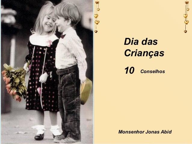 Dia das Crianças 10 Monsenhor Jonas Abid Conselhos