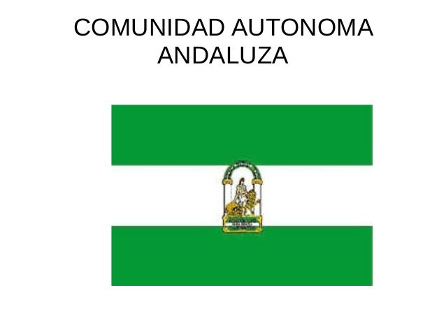 COMUNIDAD AUTONOMA ANDALUZA
