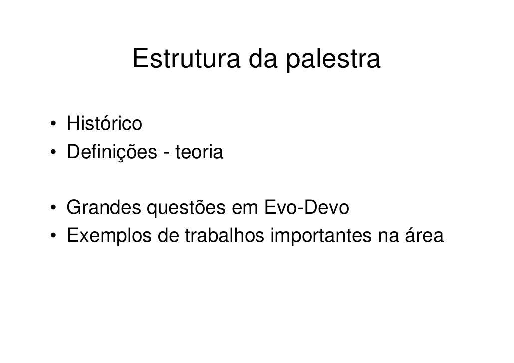 Palestra de Divulgacao de Evo-Devo Slide 3