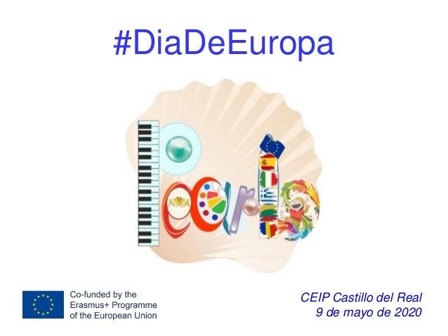 #DiaDeEuropa CEIP Castillo del Real 9 de mayo de 2020
