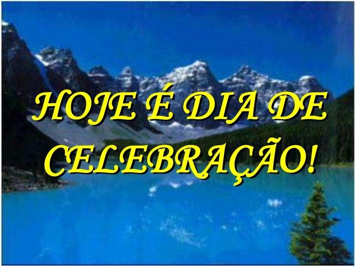 Hoje é Dia De Festa Amiga: Dia De Festa(hoje é Dia De Celebração)(eliana Ribeiro)(i