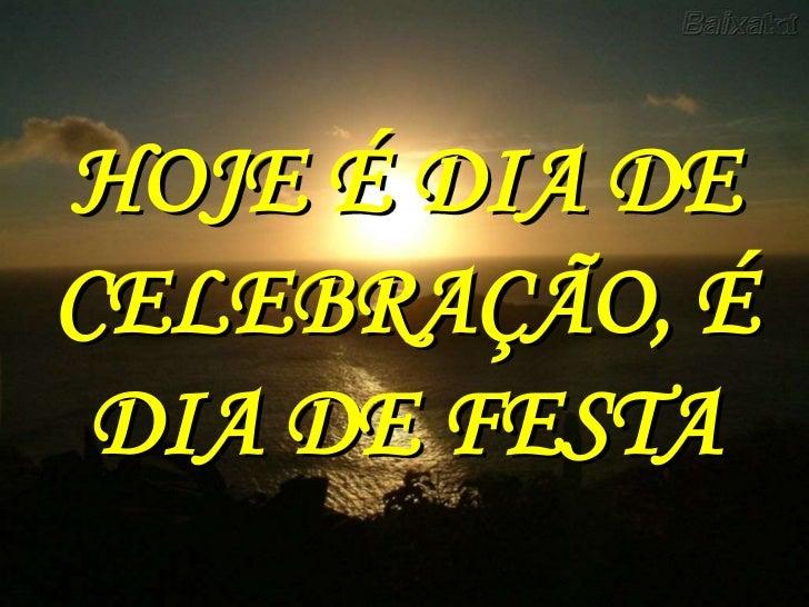 Hoje é Dia De Treinar: Dia De Festa(hoje é Dia De Celebração)(eliana Ribeiro)(i