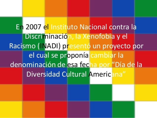 En 2007 el Instituto Nacional contra la Discriminación, la Xenofobia y el Racismo (INADI) presentó un proyecto por el cual...