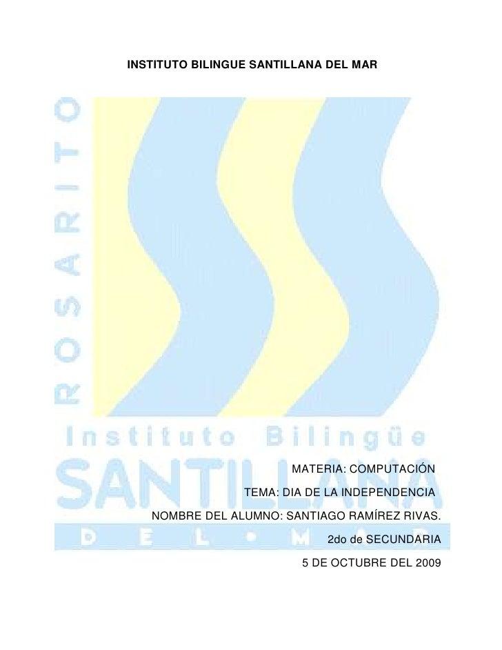 INSTITUTO BILINGUE SANTILLANA DEL MAR<br />                                                                               ...