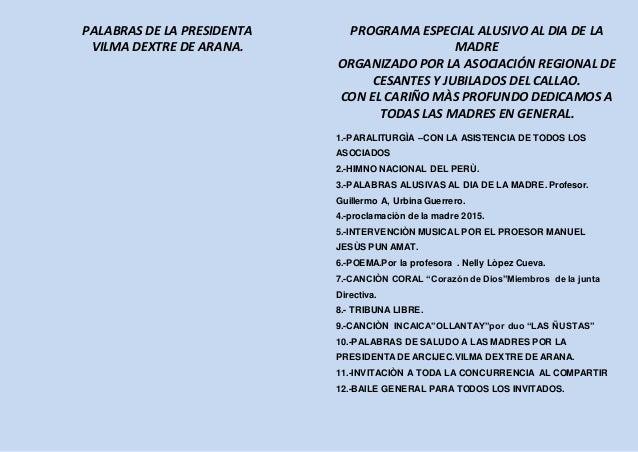 PALABRAS DE LA PRESIDENTA VILMA DEXTRE DE ARANA. PROGRAMA ESPECIAL ALUSIVO AL DIA DE LA MADRE ORGANIZADO POR LA ASOCIACIÓN...