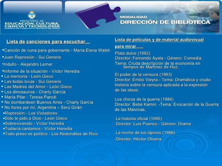 <ul><li>Lista de canciones para escuchar …. </li></ul><ul><li>Plata dulce (1982) </li></ul><ul><li>Director: Fernando Ayal...