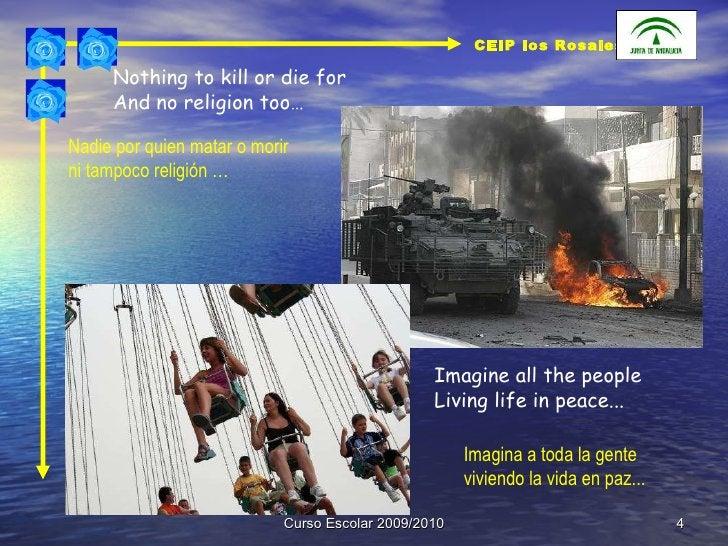 Curso Escolar 2009/2010 Nothing to kill or die for  And no religion too… Nadie por quien matar o morir  ni tampoco religió...