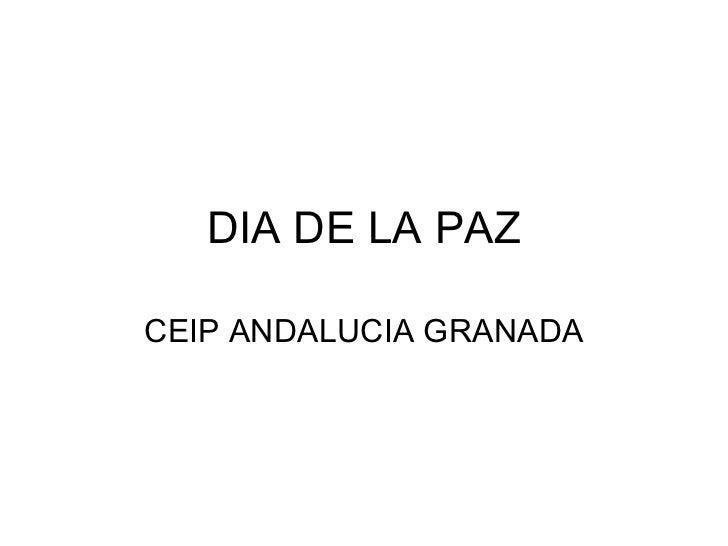 DIA DE LA PAZ CEIP ANDALUCIA GRANADA