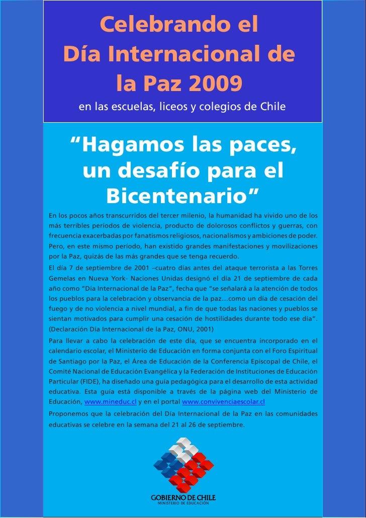 """Celebrando el     Día Internacional de          la Paz 2009          en las escuelas, liceos y colegios de Chile         """"..."""