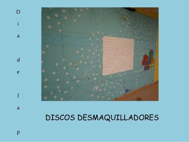 DISCOS DESMAQUILLADORES D i a d e l a p