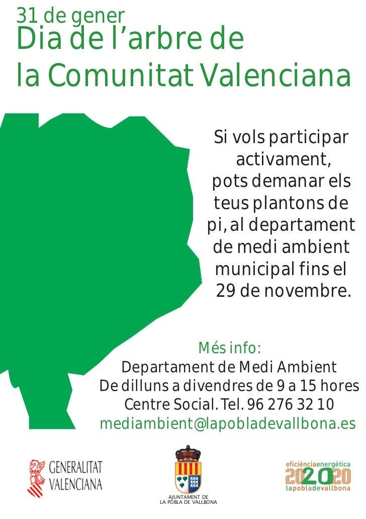 31 de generDia de l'arbre dela Comunitat Valenciana                                 Si vols participar                    ...