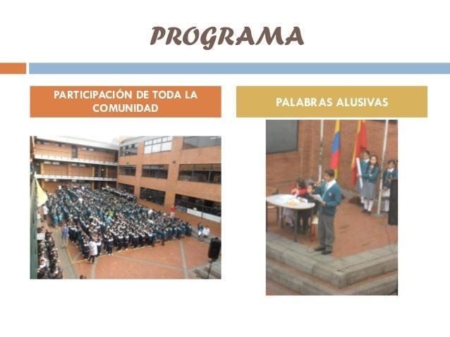 PROGRAMAPARTICIPACIÓN DE TODA LACOMUNIDAD PALABRAS ALUSIVAS