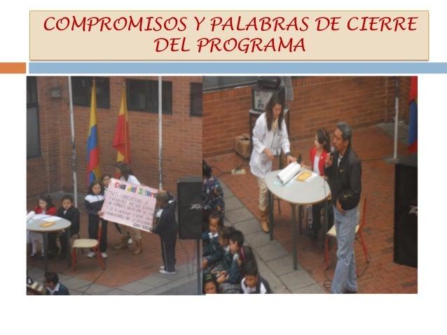 COMPROMISOS Y PALABRAS DE CIERREDEL PROGRAMA