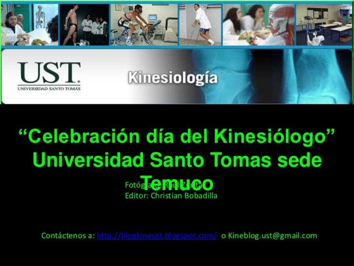 """""""Celebración día del Kinesiólogo"""" Universidad Santo Tomas sede Temuco<br />Fotógrafo: Raúl Zurita<br />Editor: Christian B..."""