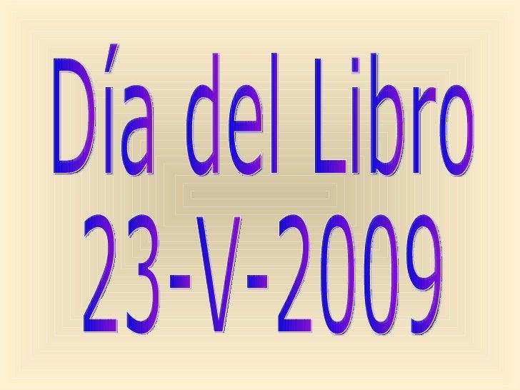 Día del Libro 23-V-2009