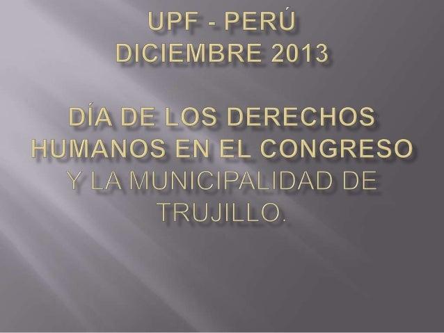 Rev. Dr Trevor Jones Presidente de la UPF Peru  Sr. Juan Alvarez Vita Cuerpo Diplomático del Perú asesor de las Naciones U...