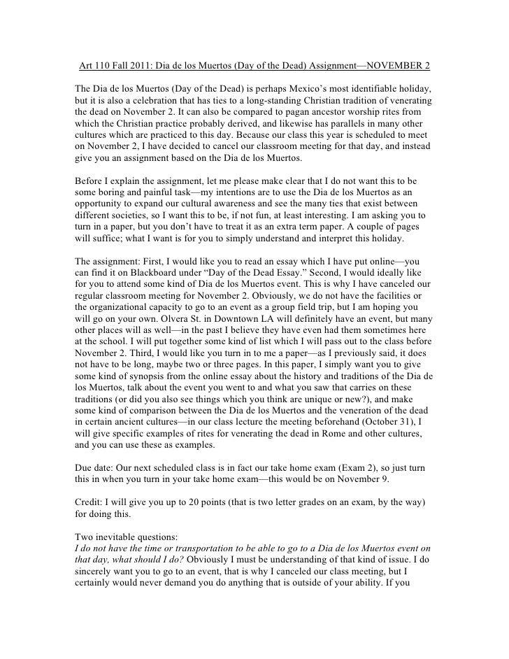 Art 110 Fall 2011: Dia de los Muertos (Day of the Dead) Assignment—NOVEMBER 2The Dia de los Muertos (Day of the Dead) is p...