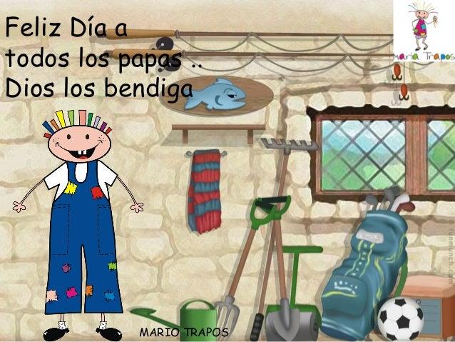 MARIO TRAPOSFeliz Día atodos los papas ..Dios los bendiga