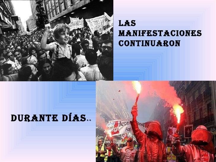 LAS MANIFESTACIONES CONTINUARON DURANTE Días ..