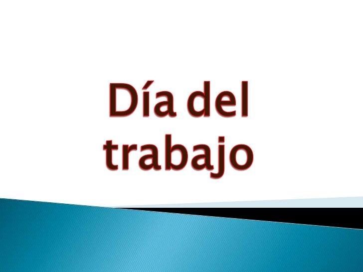 Díadeltrabajo<br />
