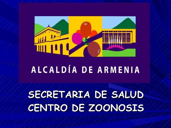 SECRETARIA DE SALUD CENTRO DE ZOONOSIS