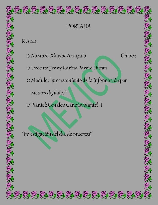 """PORTADA R.A.2.2 oNombre: XhaybeArzapalo Chavez oDocente:Jenny KarinaParraoDuran oModulo:""""procesamientode la informaciónpor..."""